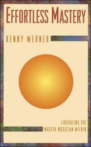EffortlessMastery-KennyWerner