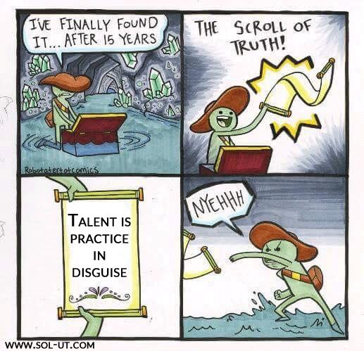 TalentIsPracticeInDisguise